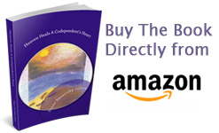 New Book by Diane Jellen - Heaven Heals a Codependent's Heart